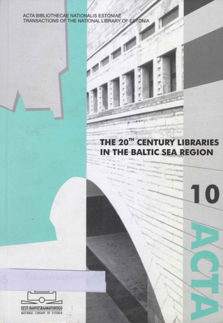 The 20th century libraries in the Baltic Sea region