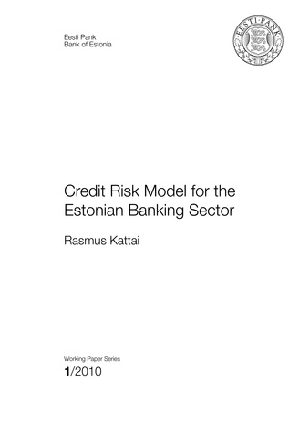 Credit risk model for the Estonian banking sector : (Working papers of Eesti Pank ; 2010, 1)