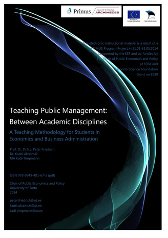 Teaching public management : between academic disciplines : a teaching methodology for students in economics and business administration