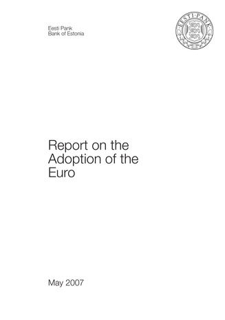 Report on the adoption of the Euro ; 2007-05