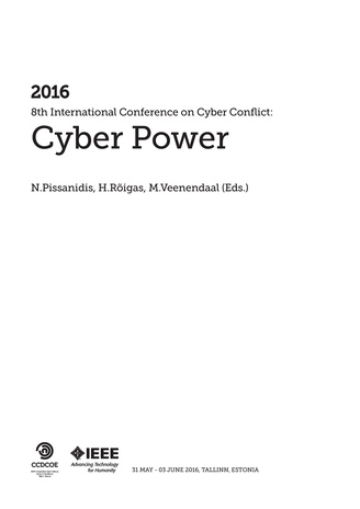 2016 8th International Conference on Cyber Conflict : cyber power : 31 May-3 June 2016, Tallinn, Estonia