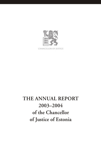 Overview of the Chancellor of Justice activities ; 2003
