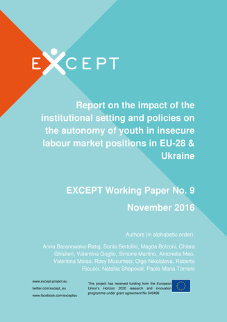 Report on the impact of the institutional setting and policies on the autonomy of youth in insecure labour market positions in EU-28 & Ukraine