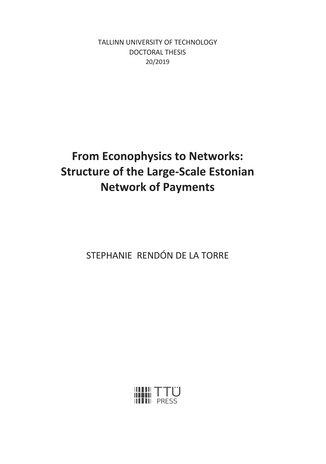 From econophysics to networks: structure of the large-scale Estonian network of payments = Majandusfüüsikast võrgustikesse: Eesti maksevõrgustike struktuur