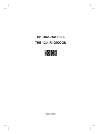101 biographies : the 12th Riigikogu