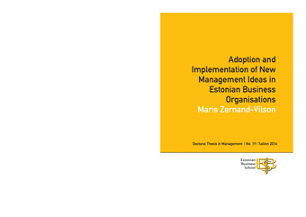 Adoption and implementation of new management ideas in Estonian business organisations (Doctoral thesis in management ; 2014/19)