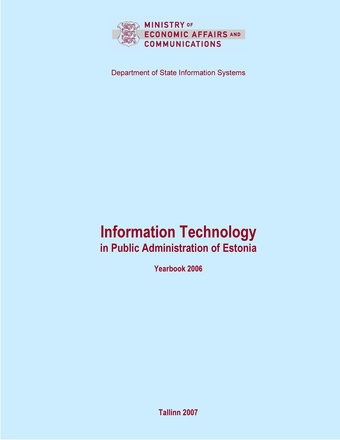 Information technology in public administration of Estonia ; 2006