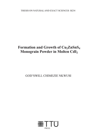 Formation and growth of Cu₂ZnSnS₄ monograin powder on molten CdI₂ = Cu₂ZnSnS₄ moodustumine ja monoterapulbri kasv CdI₂ sulafaasi keskkonnas