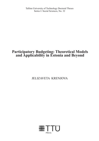 Participatory budgeting : theoretical models and applicability in Estonia and beyond