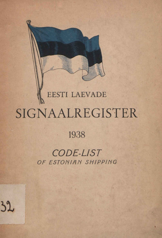 Eesti laevade signaalregister = Code-list of Estonian shipping ; 1938