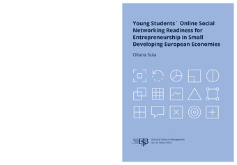 Young students' online social networking readiness for entrepreneurship in small developing European economies : thesis for degree of doctor of philosophy