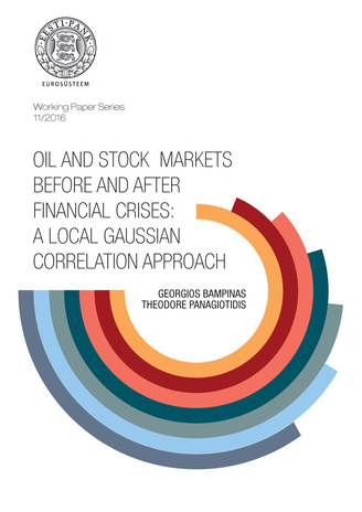 Oil and stock markets before and after financial crises: A local Gaussian correlation approach  ; (Working Paper series / Eesti Pank ; 11/2016)