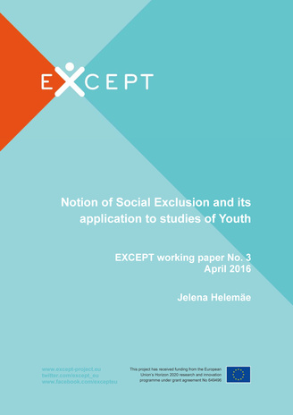 Notion of social exclusion and its application to studies of youth ; (Except working papers ; no. 3, April 2016)