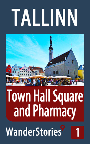 Town Hall Square and Pharmacy in Tallinn