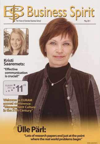 EBS Business Spirit : the Voice of Estonian Business School ; 2011-05