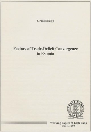 Factors of trade-deficit convergence in Estonia : analysis based on propensity to import