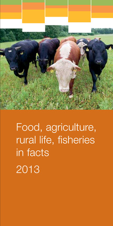 Food, agriculture, rural life, fisheries in facts ; 2013