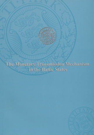The monetary transmission mechanism in the Baltic States