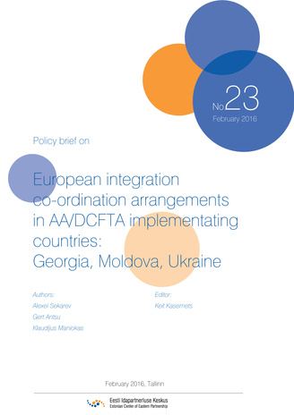 European integration co-ordination arrangements in AA/DCFTA implementating countries: Georgia, Moldova, Ukraine ; (Eastern Partnership review, 23)