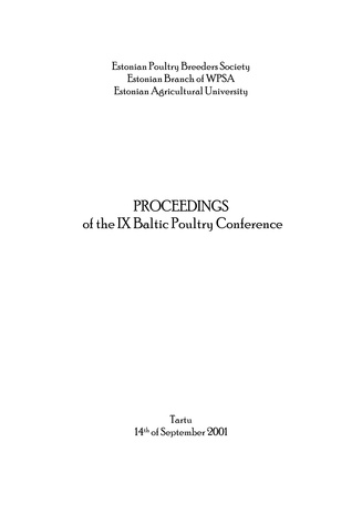 Proceedings of the IX Baltic Poultry Conference : Tartu, 14th of September 2001