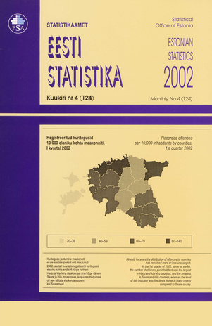 Eesti Statistika Kuukiri = Monthly Bulletin of Estonian Statistics ; 4(124) 2002-05