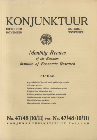 Konjunktuur : monthly review of the Estonian Institute of Economic Research ; 47-48 1938-11-11