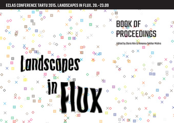 Landscapes in flux : book of proceedings