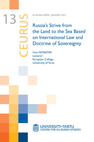 Russia's strive from the land to the sea based on international law and doctrine of sovereignty
