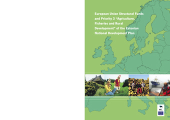 "European Union Structural Funds and priority 3 ""Agriculture, fisheries and rural development"" of the Estonian National Development Plan"