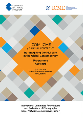 ICOM ICME 51st Annual Conference : re-imagining the Museum in the Global Contemporary : programme, abstracts