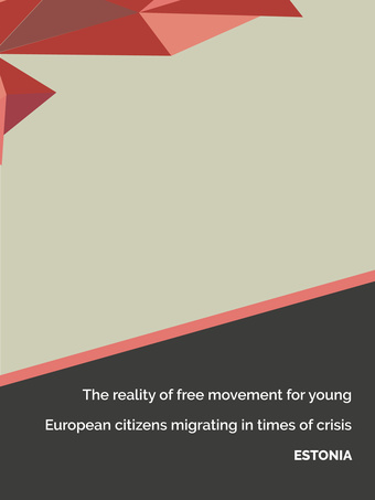 The reality of free movement for young European citizens migrating in times of crisis: Estonia