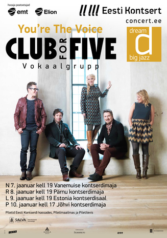 Club for five. You're The Voice