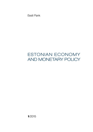 Estonian economy and monetary policy ; 2015/1