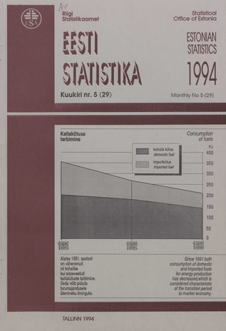 Eesti Statistika Kuukiri = Monthly Bulletin of Estonian Statistics ; 5(29) 1994-06