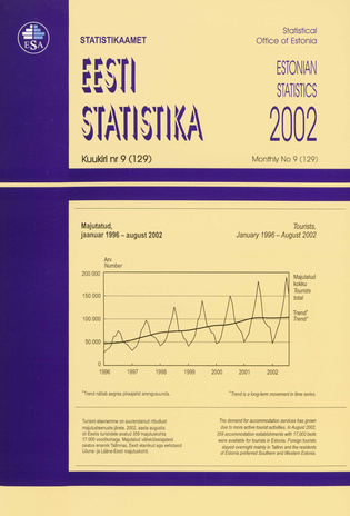 Eesti Statistika Kuukiri = Monthly Bulletin of Estonian Statistics ; 9(129) 2002-10