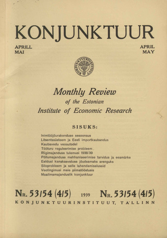 Konjunktuur : monthly review of the Estonian Institute of Economic Research ; 53-54 1939-05-06