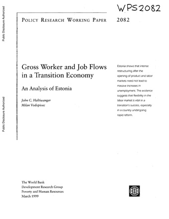 Gross worker and job flows in a transition economy : an analysis of Estonia ; (Policy research working paper ; 2082)