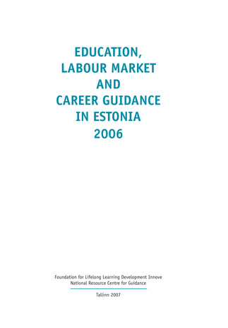 Education, labour market and career guidance in Estonia 2006