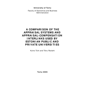 A comparison of the appraisal systems and appraisal-compensation interlinks used by Estonian public and private universities ; 41 (Working paper series [Tartu Ülikool, majandusteaduskond])