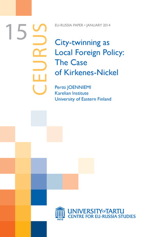 City-twinning as local foreign policy : the case of Kirkenes-Nickel