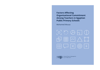 Factors affecting organizational commitment among teachers in Egyptian public primary schools : thesis for the degree of doctor of philosophy