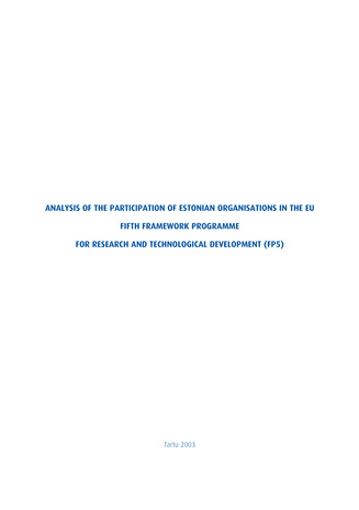 Analysis of the participation of Estonian organisations in the EU Fifth Framework Programme for Research and Technological Development (FP5)
