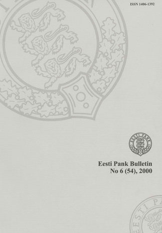 Eesti Pank (Bank of Estonia) : bulletin ; 6 (54) 2000