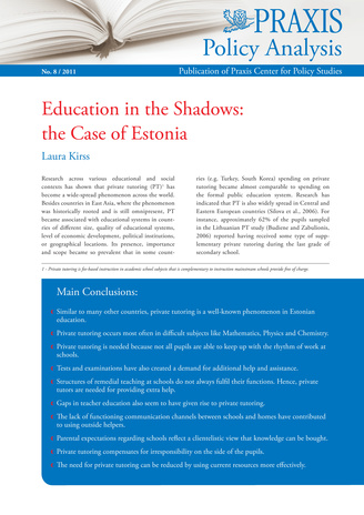 Education in the Shadows: the Case of Estonia (Poliitikaanalüüs : Poliitikauuringute Keskuse Praxis väljaanne ; 8/2011)