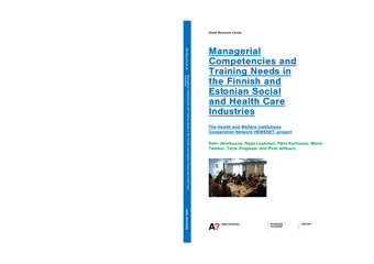 Managerial competencies and training needs in the Finnish and Estonian social and health care industries ; (Aalto University publication series. Business + economy ; 3/2012)