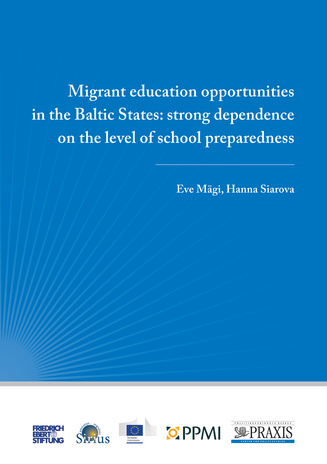 Migrant education opportunities in the Baltic States : strong dependence on the level of school preparedness