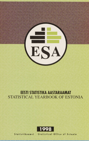 Eesti statistika aastaraamat 1998 = Statistical yearbook of Estonia 1998 ; 1998