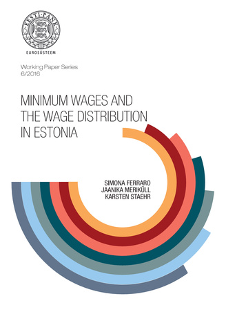 Minimum wages and the wage distribution in Estonia ; (Working Paper Series / Eesti Pank ;| 6/2016)