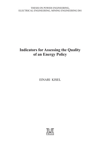 Indicators for assessing the quality of an energy policy = Energiapoliitika kvaliteedi hindamise indikaatorid