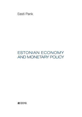 Estonian economy and monetary policy ; 2016/2